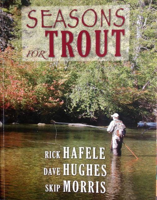 Slide: Cover of book entitled Seasons for Trout by Rick Havele, Dave Hughes and Skip Morris
